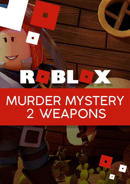 Roblox Murder Mystery 2 weapons